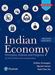 Indian Economy - Principles, Policies, and Progress | For UPSC & State Civil Services Examinations | Secon
