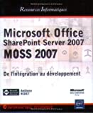 Microsoft Office SharePoint Server 2007 (MOSS 2007) - Personnalisation et Développement