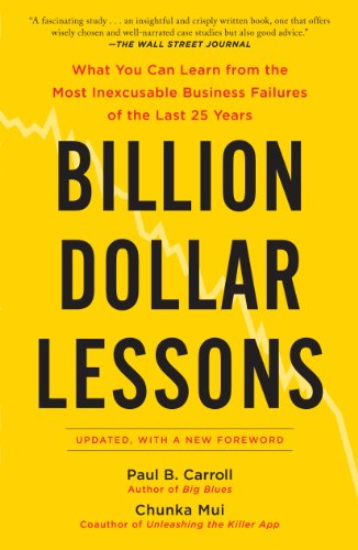 Libro Epub Gratis Billion Dollar Lessons: What You Can Learn from the Most Inexcusable Business Failures of the Last 25 Ye ars
