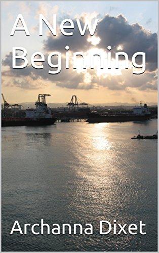 A New Beginning (English Edition) por Archanna Dixet