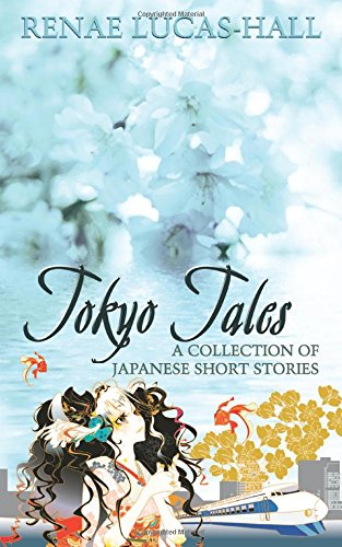 Tokyo Tales - A Collection of Japanese Short Stories