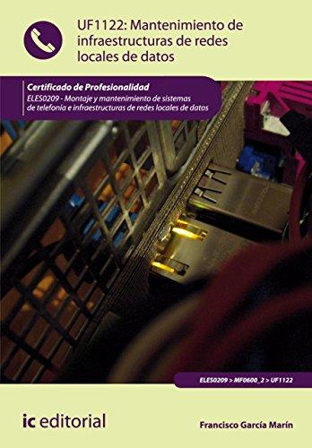Mantenimiento de infraestructuras de redes locales de datos. ELES0209 por Francisco García Marín