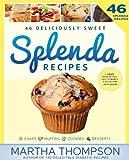 Splenda Recipes Cookbook: Deliciously Sweet No-Sugar, Low-Sugar, Sugar-Free and Diabetic Recipes Using Splenda: Splenda Cookbook (English Edition)