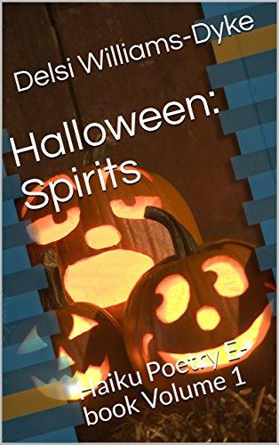 Halloween: Spirits: Haiku Poetry E-book Volume 1 (English Edition)