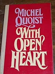 With Open Heart by Michel Quoist (1983-08-02)