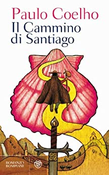 Il cammino di Santiago di [Coelho, Paulo]