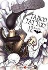 Taboo tattoo, tome 12 par Shinjirô