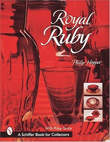 ROYAL RUBY (Schiffer Book for