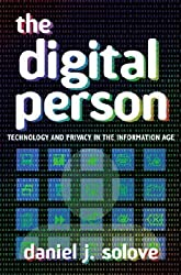 [The Digital Person: Technology and Privacy in the Information Age] (By: Daniel J. Solove) [published: December, 2004]
