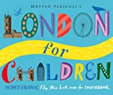 London for Children: North Bank and South Bank