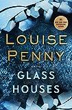 Glass Houses: A Chief Inspector Gamache Novel 13 (International Edition)