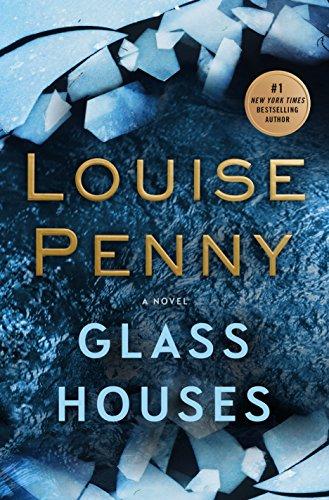 Glass Houses: A Chief Inspector Gamache Novel 13