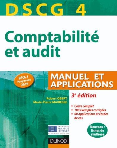 DSCG 4 - Comptabilité et audit - 3e édition - Manuel et applications