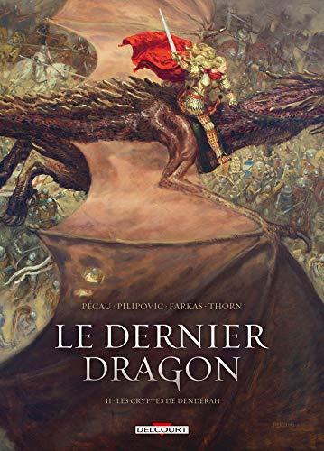 Les cryptes de Dendérah / scénario, Jean-Pierre Pécau |