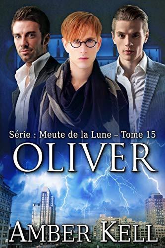 Oliver (Meute de la Lune t. 15) par