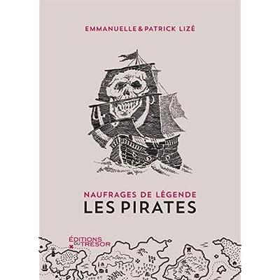 Naufrages de légende : Les pirates