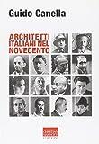 Architetti italiani nel Novecento