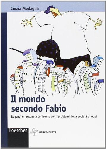 Il mondo secondo Fabio