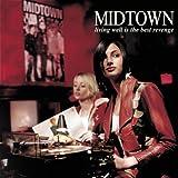 Songtexte von Midtown - Living Well Is the Best Revenge