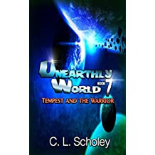 Tempest And The Warrior (Unearthly World Book Book 7) (English Edition)