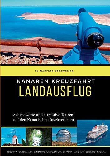 Kanaren Kreuzfahrt: Landausflüge - Keine Dienst-handys
