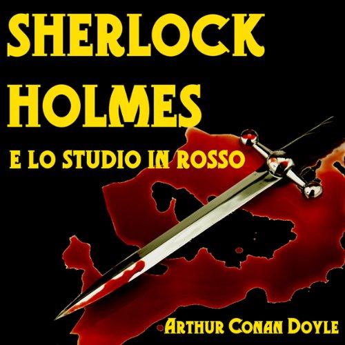Sherlock Holmes e lo Studio in Rosso [Sherlock Holmes and the Studio in Red]  Audiolibri