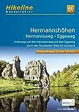 Fernwanderweg Hermannshöhen - Hermannsweg-Eggeweg: Unterwegs auf Hermannsweg und Eggeweg durch den Teutoburger Wald ins Sauerland, 250 km (Hikeline /Wanderführer)