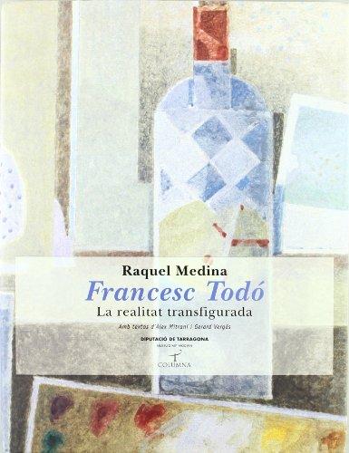 Descargar Libro Francesc todó. la realitat transf. (Tamarit) de Raquel Medina