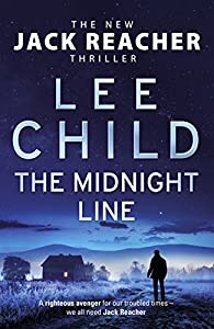 The Midnight Line: (Jack Reacher 22)