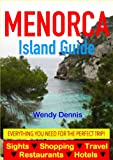 Menorca Island Guide - Sightseeing, Hotel, Restaurant, Travel & Shopping Highlights (English Edition)