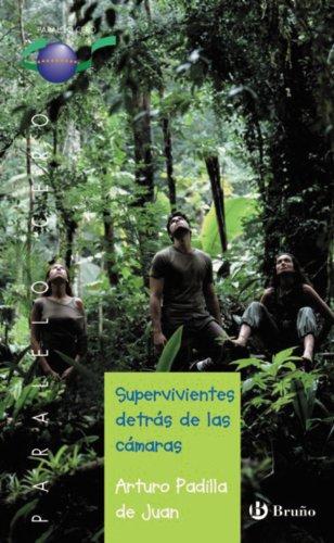 Supervivientes detrás de las cámaras (Castellano - Juvenil - Paralelo Cero)