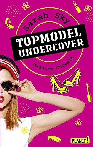 Preisvergleich Produktbild Topmodel undercover 2: Mission Catwalk