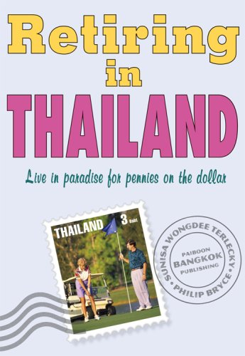 Retiring in Thailand: Live in Paradise for Pennies on the Dollar (Ruhestand Thailand)