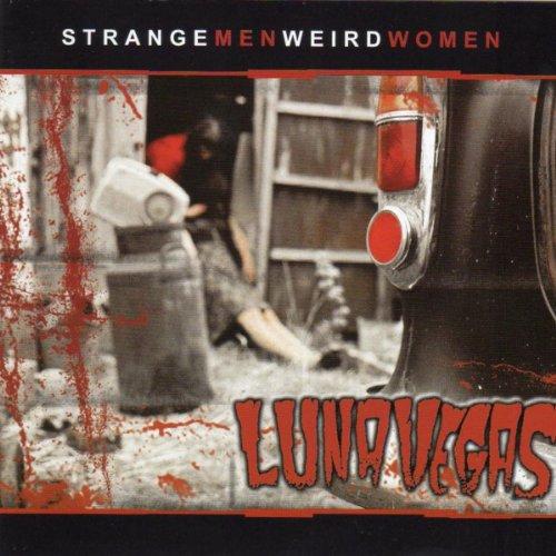 Strange Men Weird Women -