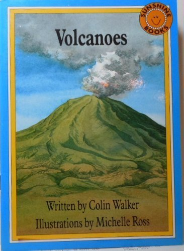 Volcanoes by Walker, Colin (1989) Paperback