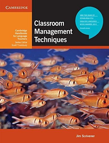 Classroom Management Techniques (Cambridge Handbooks for Language Teachers) by Jim Scrivener (2012-03-19)