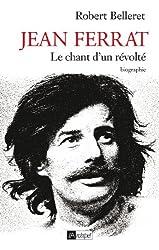 Jean Ferrat - Le chant d'un révolté (Arts, littérature et spectacle)