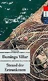 Strand der Ertrunkenen (Ein Fall für Inspektor Leo Caldas) - Domingo Villar