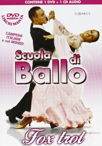 Scuola Di Ballo Fox Trot (Dv+CD)