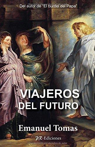 Viajeros del Futuro por Emanuel Tomas