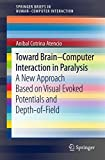 Toward Brain-Computer Interaction in Paralysis: A New Approach Based on Visual Evoked Potentials and Depth-of-Field (Human–Computer Interaction Series)
