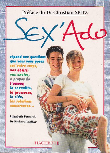 SEX'ADO par Elizabeth Fenwick, Richard Walker