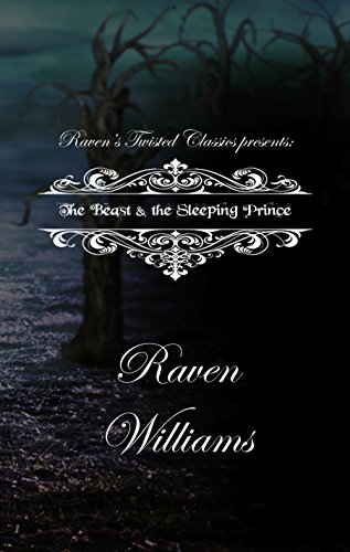 ravens-twisted-classics-presents-the-beast-the-sleeping-prince-english-edition