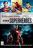 Libros Descargar en linea Peliculas clave del cine de superheroes Los directores los protagonistas los argumentos y las anecdotas mas interesantes Cine Ma Non Troppo (PDF y EPUB) Espanol Gratis