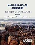 Managing Outdoor Recreation: Case Studies in the National Parks