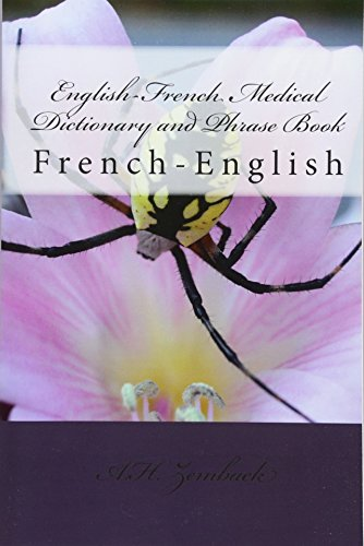 English-French Medical Dictionary and Phrase Book: French-English