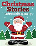 Christmas Stories: Cute Christmas Stories for Kids Ages 4-8: Volume 1