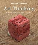 Art Thinking: Cómo el arte puede transformar la educación