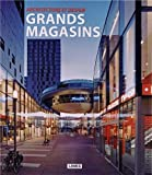 Architecture et design : grands magasins...
