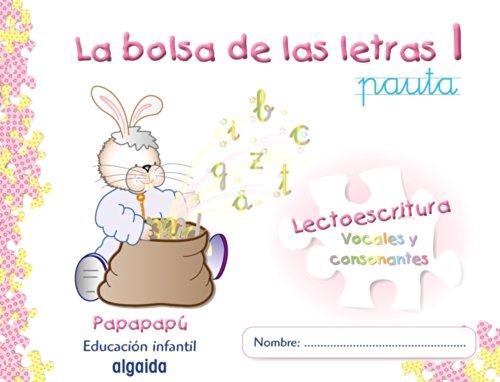 La bolsa de las letras 1 (Papapapú) - 9788498770063: Cuaderno de lectoescritura 3. Pauta. Papapapú